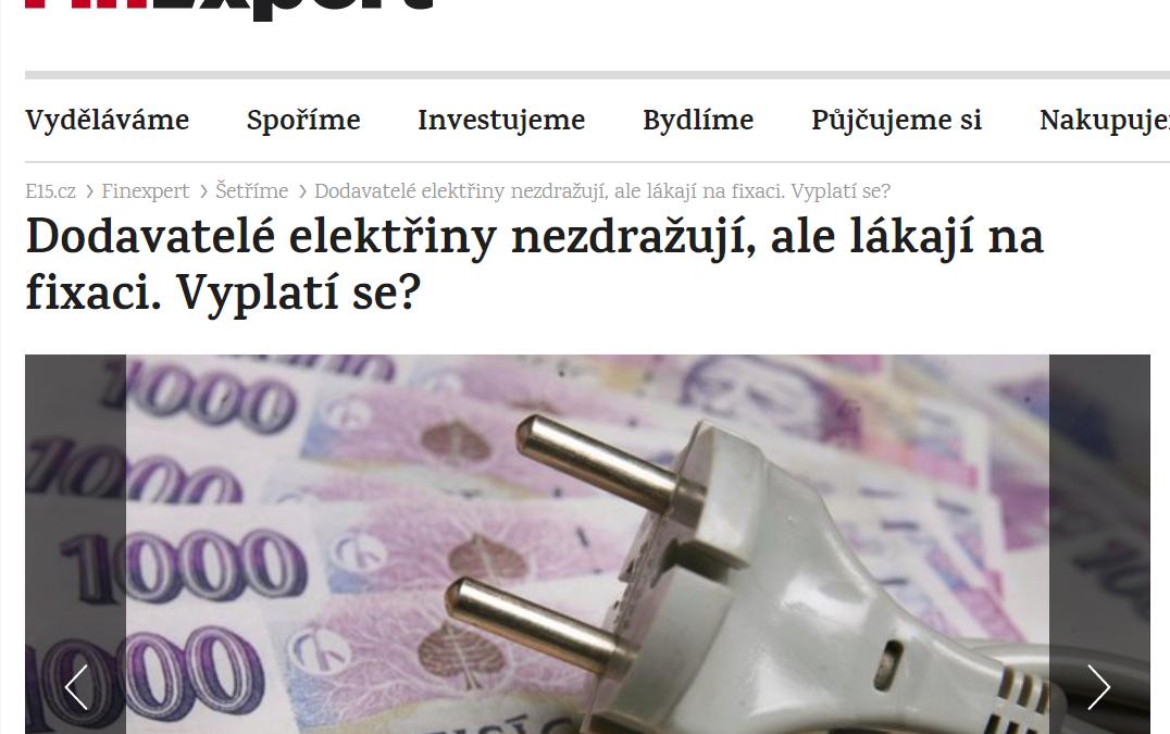 Z MÉDIÍ: Dodavatelé elektřiny nezdražují, ale lákají na fixaci. Vyplatí se? (Zdroj: e15.cz)